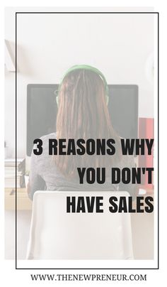 3 Reasons why you don't have any sales - This is a situation many business owners find themselves in. They are lost about why they aren't getting any sales. In today blog post, I will be going through 3 different reasons why you are probably not having any sales.