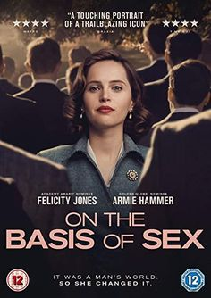 ON THE BASIS OF SEX (2019) This rich detailed film stars Felicity Jones as Ruth Bader Ginsburg breaking barriers as she ascends to the Supreme Court. Her personal story (Armie Hammer plays her husband) is fascinating. Both leads turn in top performances. An important film to savor. All Movies, Movies 2019, Movies To Watch, Movies Online, Movie Tv, Film Online, Felicity Jones, Ruth Bader Ginsburg, Justin Theroux