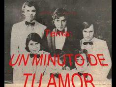 Los Galos-Un minuto de tu amor-1970 - YouTube