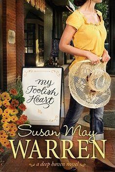 My Foolish Heart (Deep Haven, #4). Good Christian relationship book.