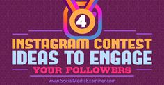 Do you want more engagement on your Instagram profile? Discover four types of Instagram contests that will engage your fans.