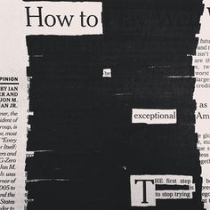 """How to be exceptional,"" a newspaper blackout by Austin Kleon (@Austin Kleon)"