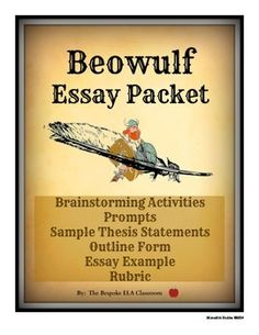beowulf literature guide analysis lessons activities  this packet contains the following items to use your students when preparing for an essay