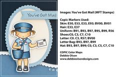Shown above are the Copic markers that I used to color the You've Got Mail image. I also used just a tiny bit of airbrushed Copic YR31 right behind my mail girl on the white oval background to warm up that area and help her to stand out a bit better. MFT_You've-Got-Mail1e_Deb-Olson