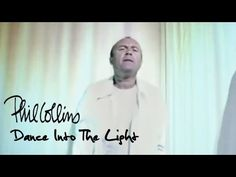 Phil Collins - Dance Into The Light (Official Music Video) - YouTube