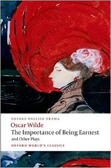 The Importance of Being Earnest and Other Plays Lady Windermere's Fan; Salome; A…