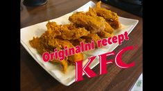 Recept na pravé KFC kuřátka (stripsy) Kfc, Easy Cooking, Chicken Wings, Food And Drink, Meat, Recipes, Youtube, Kitchen, Baking Center
