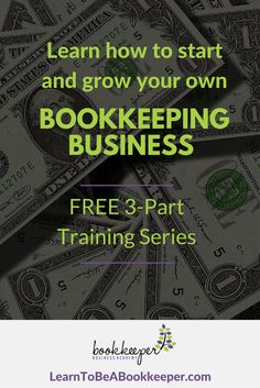 New, Free Class Shows How To Start & Grow Your Own Bookkeeping Business...Even if You Know Nothing About Bookkeeping! sponsored