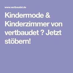 Kindermode & Kinderzimmer von vertbaudet ▶ Jetzt stöbern!
