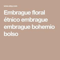 Embrague floral étnico embrague embrague bohemio bolso