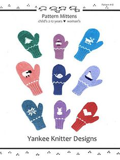 """This pattern includes the instructions and graphs for all 9 mittens; snowflake, reindeer, heart, sailboat, whale, tree, sheep & bunny. They are sized for children and women and the motifs match back to the several other of my patterns (#1, #2, #3, #4, #5, #6 & #7). They are knit with worsted wt yarn at a gauge of 5 1/2 sts = 1"""" which is on the tight side for worsted making them extra warm."""