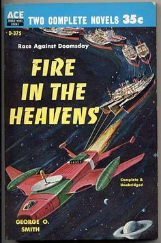 D-375b GEORGE O. SMITH Fire in the Heavens 1959.#