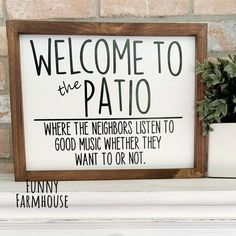 Backyard Signs, Patio Signs, Porch Signs, Bbq Signs, Funny Welcome Signs, Cute Signs, Funny Signs, Diy Wood Signs, Vinyl Signs