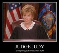 Judge Judy Rocks! ╰☆╮Mupps.M╰☆╮