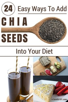 24 Easy Ways To Add Chia Seeds Into Your Diet - Chia seeds are incredibly versatile – Since they don't have much of a flavour and their texture can range anywhere from crunchy to jelly, there isn't much you can't add this wonderful little superfood to. http://www.e-health101.com/2014/12/24-easy-ways-add-chia-seeds-diet/ #chiaseeds #superfoods #cleaneating