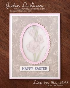 Stamp It Group Easter Themed Blog Hop and Giveaway - Gift of Love by Stampin' Up! with Falling in Love Designer Series Paper #eastercards #stampinup #handmadecards #diycrafts #fallinginlovedsp #giftoflove #juliedeguia #thewaywestamp