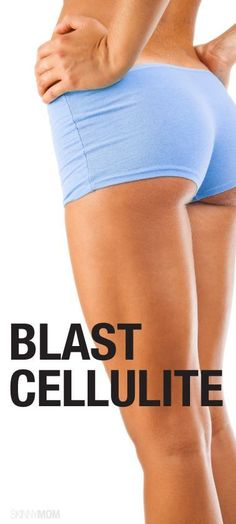 Great exercises for getting rid of cellulite.