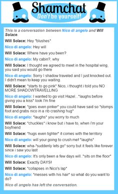 A conversation between Will Solace and Nico di angelo … Percy Jackson Ships, Percy Jackson Fandom, Rick Riordan Series, Rick Riordan Books, Solangelo, Percabeth, Will Solace, Uncle Rick, Heroes Of Olympus