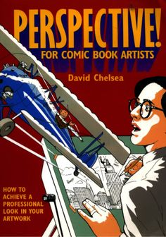 [INGLÊS] PERSPECTIVE FOR COMIC BOOK ARTISTS - DAVID CHELSEA (1997) O aclamado quadrinista autobiográfico David Chelsea analisa esse importante aspecto do desenho e um livro voltado a quem pretende se dedicar às histórias em quadrinhos. Faça o download do PDF Leia o PDF online