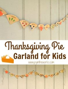 Forget hand traced turkeys, how about decorating with this Thanksgiving Pie Garland for Kids? It is so easy to make out of paper plates and the kids will love getting ready for their favorite dessert! Thanksgiving Activities For Kids, Thanksgiving Banner, Thanksgiving Pies, Craft Activities For Kids, Thanksgiving Decorations, Preschool Crafts, Holiday Activities, Preschool Ideas, Holiday Decorations