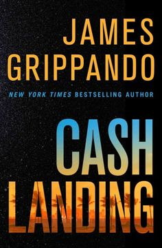 Cash Landing - James Grippando: COMING SOON! eBooks are available to Hume Libraries' customers via our website and can be downloaded onto your eReader, Smartphone, iPad, Tablet or PC anytime, anywhere. Free to download and no overdues - all you need is your Library Card number and PIN. Click through to reserve this book today!