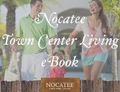 CLICK for your free download and to learn more about Nocatee Town Center Builders and Neighborhoods.