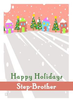 Happy Holidays Step Brother Folk Art Snow Christmas Trees Card