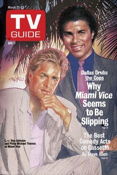 TV Guide March 21, 1987 - Don Johnson and Philip Michael Thomas of Miami Vice. Illustration by ?