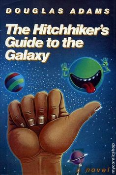 """""""The Hitchhiker's Guide to the Galaxy"""" by Douglas Adams -- The book is far better than the movie. One of the few books that has made me laugh aloud. Douglas Adams, Books You Should Read, Books To Read, My Books, The Hitchhiker, Hitchhikers Guide, Galaxy Book, Galaxy 5, After Earth"""