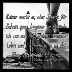 #traurigesprüche #verschwinden #traurig #niewiederkommen #selbsthass #sprüche