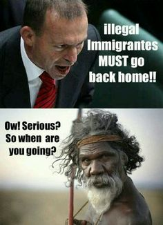 Funny pictures about Illegal immigrants must go. Oh, and cool pics about Illegal immigrants must go. Also, Illegal immigrants must go. Charlie Chaplin, Australian Politics, Tony Abbott, African American History, History Facts, My People, Black People, Black Is Beautiful, Back Home