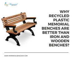 Why Recycled Plastic Memorial Benches are better than Iron and Wooden Benches? #memorialbenches #bench #green #sky #park #art #design #seating #usa #likeformore