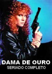 Baixar E Assistir Lady Blue Dama De Ouro 1985 A 1986 Gratis