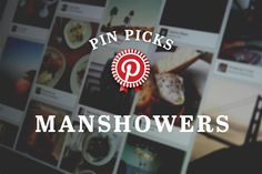 Pin Picks: 5 ways for to-be Dads to throw a manshower, via the Official Pinterest Blog