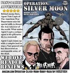 "Big Thanks to Darrell Grizzle for his 5 star Amazon review of Operation: Silver Moon, a graphic novel by Bobby Nash and Rick Johnson. He calls Operation: Silver Moon ""A fast-paced adventure"" with ""lots of action."" You can learn more about the graphic novel at Amazon-- amazon.com/Operation-Silver-Moon-Bobby-Nash/dp/1495371654   http://operationsilvermoon.blogspot.com"