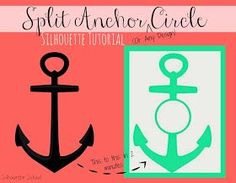Silhouette School: Circle Split Anchor Silhouette Studio Tutorial (Works for Any Shape)