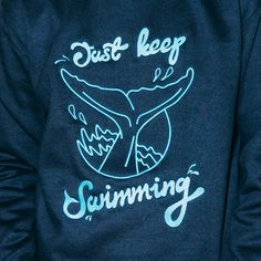 Just Keep Swimming - Indestructible Factory Keep Swimming, Online Business, Sweatshirts, Shopping, Fashion, Moda, Fashion Styles, Trainers, Sweatshirt