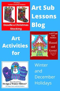 This blog post links to 13 art sub lessons, early finishers activities, and center ideas for Christmas, winter, Hanukkah, and holidays. Easy and fun to teach and do. Art Sub Plans, Art Lesson Plans, Easy Art Projects, Science Projects, Steam Art, Emergency Sub Plans, Early Finishers Activities, Art Lessons For Kids, Middle School Art