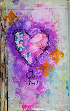 Art Journal Page Dina Wakley Mixed Media Journal, Mixed Media Art, Art Journal Pages, Art Journals, Mix Media, Gelli Printing, Heart Art, Heart Clip Art, Heart Canvas