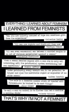 And they really ask me why I'm not a feminist... WomenAgainstFeminism