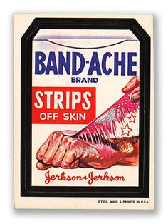 Band-Ache Strips | Wacky Packages