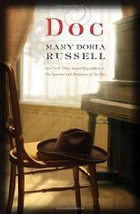 Angela's Pick: Doc by Mary Doria Russell - can't wait for the rumored HBO series to start. Can't get enough Westerns and a literary Western to boot!
