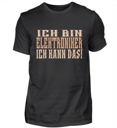 Ich bin Kosmetiker – Keep up with the times. Pilot T Shirt, T Shirts, Mens Tops, Chef, Professor, Fashion, Author, Music Teachers, Pe Teachers