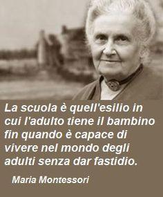 Maria Montessori dixit