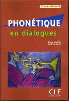 la faculté: Télécharger Gratuitement : Phonétique en dialogues niveau débutant