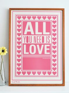 ALL YOU NEED IS LOVE.... LOVE!