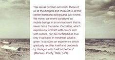 Merleau-Ponty on Knowledge and Research: we can only see aspects of things Maurice Merleau Ponty, New Board, Truth And Lies, Writers, Cute Pictures, Feels, Knowledge, Live, Quotes