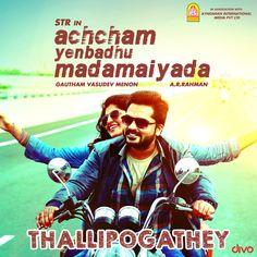 Achcham Yenbadhu Madamaiyada (AYM) Tamil Mp3 Songs Starmusiq