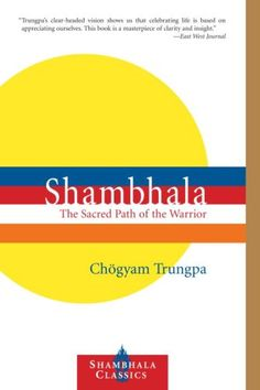 Bestseller Books Online Shambhala: The Sacred Path of the Warrior (Shambhala Classics) Chogyam Trungpa $10.85