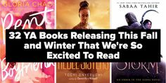 32 Young Adult Books We're Excited To Read When They Release This Fall/Winter